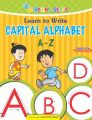 Learn to Write Capital Alphabet (A - Z) (English) (Paperback): Book by Priti Shankar