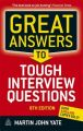 Great Answers to Tough Interview Questions: Book by Martin John Yate , Bob Adams
