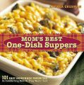 Mom's Best One-Dish Suppers: Book by Andrea Chesman