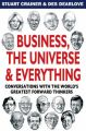 Business, the Universe and Everything: Conversations with the World's Greatest Management Thinkers: Book by Stuart Crainer