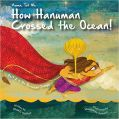 Amma Tell Me How Hanuman Crossed the Ocean!: Book by Bhakti Mathur