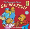 The Berenstain Bears Get in a Fight: Book by Stan Berenstain , Jan Berenstain