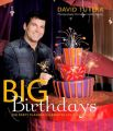 Big Birthdays: The Party Planner Celebrates Life's Milestones: Book by David Tulera