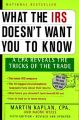 What the Irs Doesn't Want You to Know: A Cpa Reveals the Tricks of the Trade: Book by Marty Kaplan