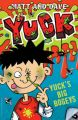 Yuck's Big Bogeys: Book by Matt , Dave