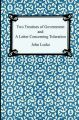 Two Treatises of Government and A Letter Concerning Toleration: Book by John Locke