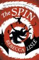 The Spin: Book by Rebecca Lisle