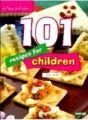 101 Recipes for Childen - Vegetarian: Book by Nita Mehta