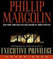 EXECUTIVE PRIVILEGE, 10CD'S (UNABRIDGED) (English) Unabridged Edition: Book by Phillip Margolin
