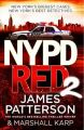NYPD Red 2: 2: Book by James Patterson