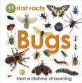 First Facts Bugs: Book by D K