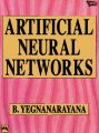 ARTIFICIAL NEURAL NETWORKS: Book by YEGNANARAYANA B.