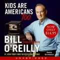 Kids Are Americans Too Low Price CD: Kids Are Americans Too Low Price CD: Book by Bill O'Reilly