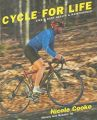 Cycle for Life: Bike and Body Health and Maintenance: Book by Nicole Cooke