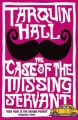 The Case of the Missing Servant: Book by Tarquin Hall