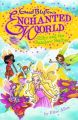 Enchanted World 1 : Silky : Silky and the Rainbow Feather (English) (Paperback): Book by Elise Allen