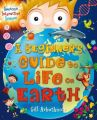 A BEGINNERS GUIDE TO LIFE ON EARTH: Book by Gill Arbuthnott