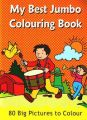 MY BEST JUMBO COLOURING BOOK: Book by PEGASUS