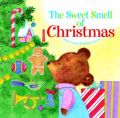 The Sweet Smell of Christmas: Book by Patricia M. Scarry,J.P. Miller,Richard Scarry