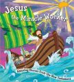Jesus the Miracle Worker: Book by Harvest House Publishers