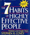 The Seven Habits of Highly Effective People: Book by Stephen R. Covey