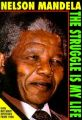 The Struggle is My Life: Book by Nelson Mandela