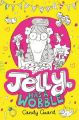 Jelly Has a Wobble: Book by Candy Guard