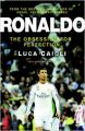 Ronaldo: The Obsession For Perfection - 2016 Updated Edition (English) (Paperback): Book by Luca Caioli