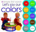 Let's Say Our Colors: Book by Roger Priddy