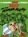 Asterix and the Roman Agent: Book by Goscinny , Uderzo