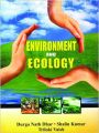 ENVIRONMENTAL AND ECOLOGY: Book by Durga Nath Dhar