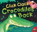 Click Clock Crocodiles Back: Book by Goellebrei demy