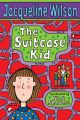 The Suitcase Kid: Book by Jacqueline Wilson