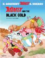 Asterix and the Black Gold: Book by Goscinny , Uderzo