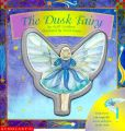 The Dusk Fairy: Book by Keith Faulkner