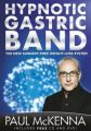 The Hypnotic Gastric Band: Book by Paul Mc Kenna