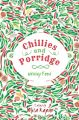 Chillies and Porridge : Writing Food (English) (Paperback): Book by Mita Kapur