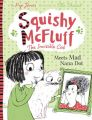 Squishy McFluff: Meets Mad Nana Dot: Book by Pip Jones