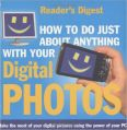 How to Do Just About Anything with Your Digital Photos (Readers Digest) (English) (Paperback): Book by Reader's Digest
