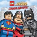 Lego DC Super Heroes: Friends and Foes (PB): Book by Trey King