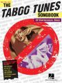 The Taboo Tunes Songbook: 32 Controversial Songs: Book by Artists