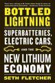 Bottled Lightning: Book by Seth Fletcher