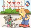 Pepper lends a helping hand (English) (Paperback): Book by Sterling Publishers