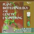 PLANT BIOTECHNOLOGY AND GENETIC ENGINEERING: Book by GOVIL C.M.|AGGARWAL ASHOK |SHARMA JITENDER