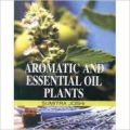 Aromatic And Essential Oil Plants (English): Book by Sumitra Joshi