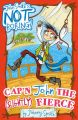 Cap'n John the (Slightly) Fierce: Book by Johnny Smith