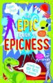 The Epic Book of Epicness (English) (Paperback): Book by Adam Frost