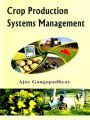 Crop Production Systems Management: Book by Gangopadhyay, Ajoy ed