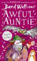 Awful Auntie (English) (Paperback): Book by David Walliams