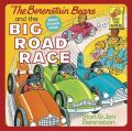 The Berenstain Bears and the Big Road Race: Book by Stan Berenstain , Jan Berenstain